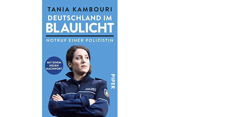 """Tanja Kambouri """"Deutschland im Blaulicht – Notruf einer Polizistin"""""""