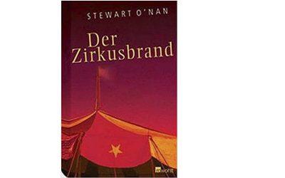 """Stewart O'Nan """"Der Zirkusbrand"""""""
