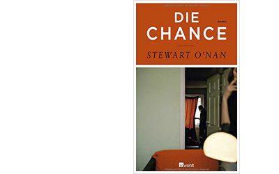 "Stewart O'Nan ""Die Chance"""